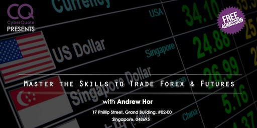 Master The Skills To Trade Forex And Futures