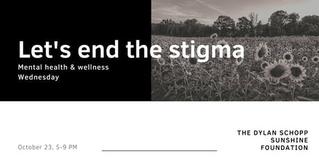 Mental Health & Wellness Wednesday: Let's End the Stigma tickets