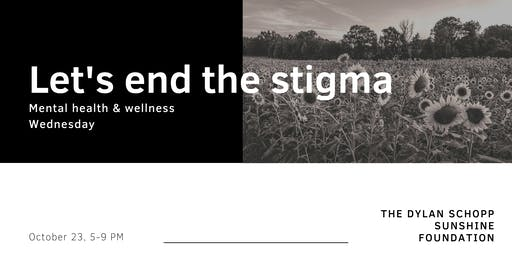 Mental Health & Wellness Wednesday: Let's End the Stigma