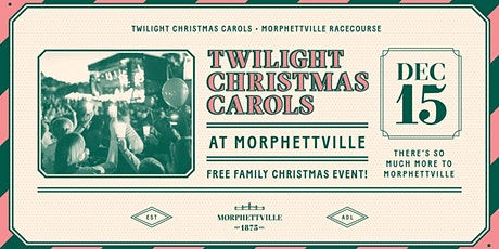 Twilight Christmas Carols at Morphettville tickets