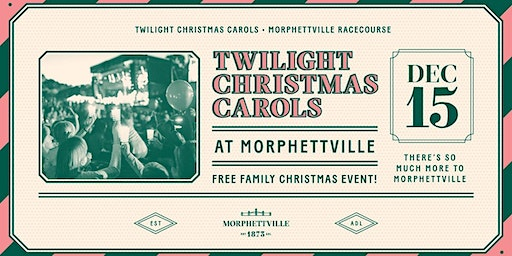Twilight Christmas Carols at Morphettville