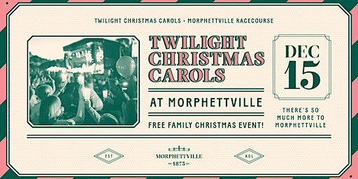 Twilight Christmas Carols at Morphettville
