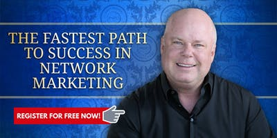 Network Marketing Tips - Fastest Path To Network Marketing Success