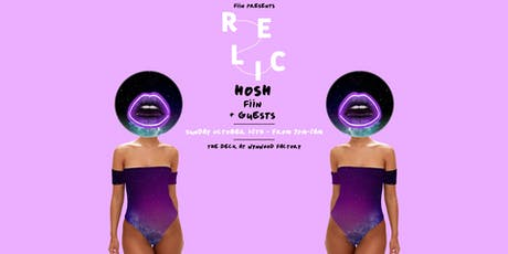 Relic featuring Hosh, Fiin & More tickets