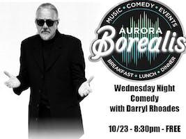 Wednesday Night Comedy with Darryl Rhoades