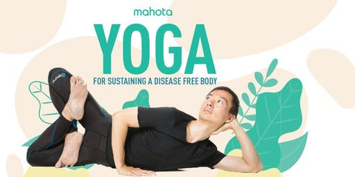 Yoga For Sustaining A Disease Free Body