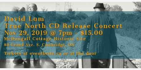"David Lum - CD Release Concert ""True North"" tickets"
