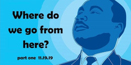 Conversations on Race Relations:Where do we go from here -Part 1 tickets