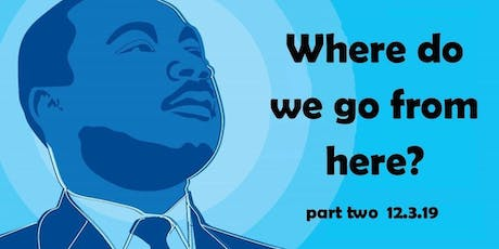 Conversations on Race Relations:Where do we go from here -Part 2 tickets