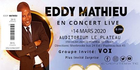 Eddy Mathieu En Concert Live tickets