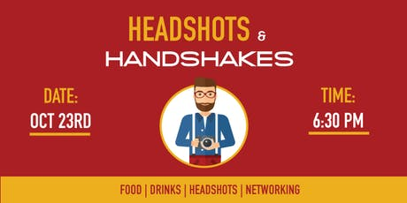 HEADSHOTS & HANDSHAKES | NETWORKING EVENT tickets