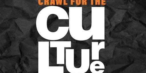 BAR CRAWL FOR THE CULTURE - HOMECOMING BAR CRAWL