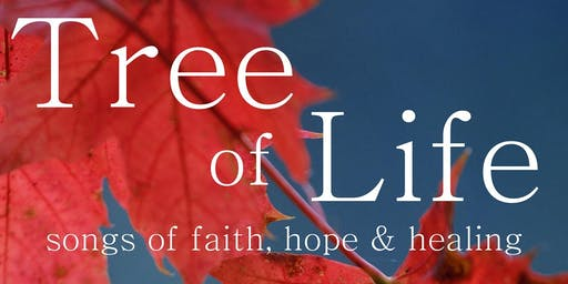 Tree of Life - Songs of Faith, Hope and Healing
