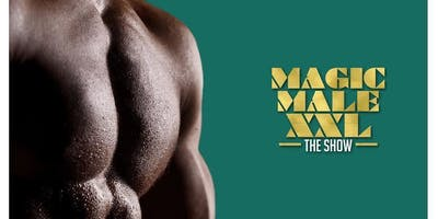 MAGIC MALE XXL SHOW | Denver, CO