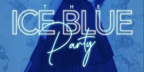 Ice Blue Party 2019 tickets