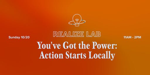 Realize Lab: You've Got the Power, Pt. 1