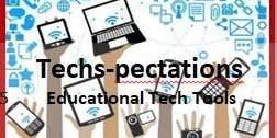 Great Techs-pectations- 5 Educational Tech Tools for 21st Century Learners