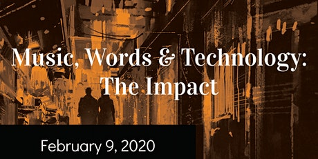 Music, Words & Technology: The Impact tickets
