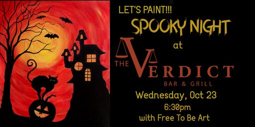 """Paint & Sip """"Spooky Night"""" at The Verdict Bar & Grill"""
