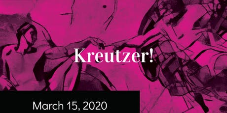Kreutzer! tickets