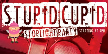 Stupid Cupid : Traffic Light Party tickets