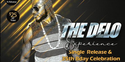 The Delo Experience - Single Release & 35th Bday Celebration