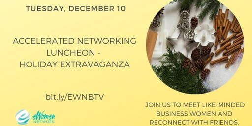 Accelerated Networking Luncheon - Holiday Extravaganza