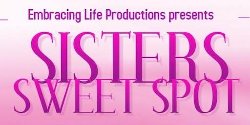 Sisters Sweet Spot