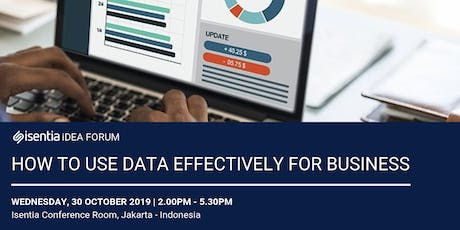 """Isentia Idea Forum: """"How to Use Data Effectively for Business"""" tickets"""