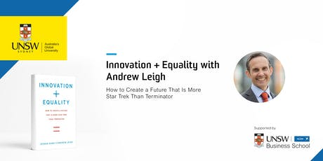 Innovation + Equality with Andrew Leigh tickets