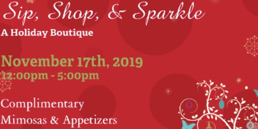 Sip, Shop, & Sparkle - A Holiday Boutique