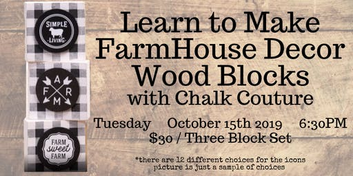 Farmhouse Wood Block Decor with Chalk Couture