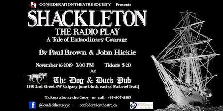 Shackleton - The Radio Play tickets
