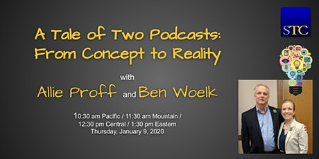 """""""A Tale of Two Podcasts: From Concept to Reality"""" webinar by Allie Proff and Ben Woelk tickets"""