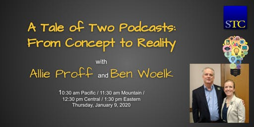 """A Tale of Two Podcasts: From Concept to Reality"" webinar by Allie Proff and Ben Woelk"