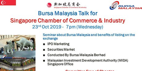 Malaysia Stock Exchange & Malaysia Investment Board (Singapore) Seminar : Listing & Investing in Malaysia tickets
