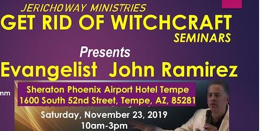 JerichoWay Ministries     GET RID OF WITCHCRAFT Seminars With  JOHN RAMIREZ