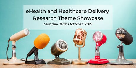 eHealth and Healthcare Delivery Research Theme Showcase tickets
