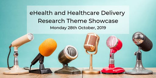 eHealth and Healthcare Delivery Research Theme Showcase