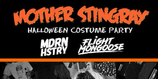 HALLOWEEN 2019 with Mother Stingray / MDRN HSTRY / Flight Mongoose