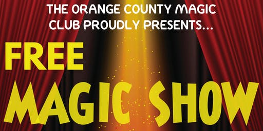 Free Annual Magic Show at Orange County Magic Club
