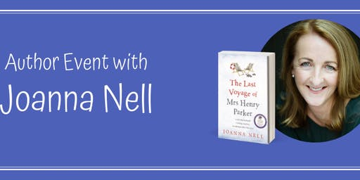 Author Event: Joanna Nell - The Last Voyage of Mrs Henry Parker