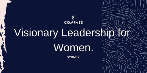 Compass - Visionary Leadership for Women - SYDNEY