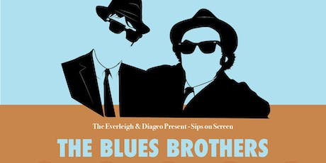 Sips On Screen: Blues Brothers tickets