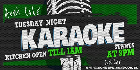 Tuesday Karaoke at Buds Cafe (Norwood   Delaware County, PA) tickets