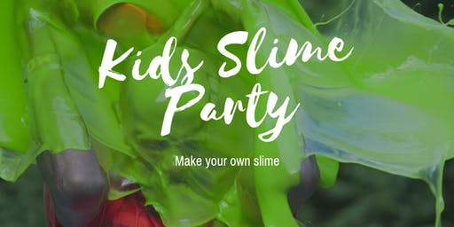 Kids Slime Party