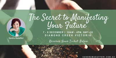 The Secret to Manifesting Your Future