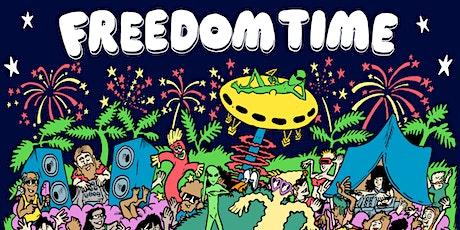 FREEDOM TIME - NYE - 2019/20 tickets