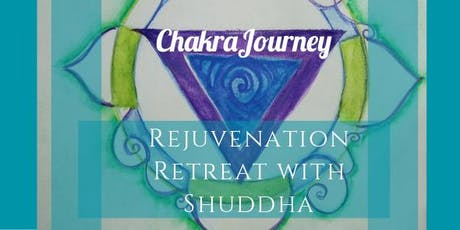 Chakra Journey Rejunvenation Retreat with Shuddha tickets