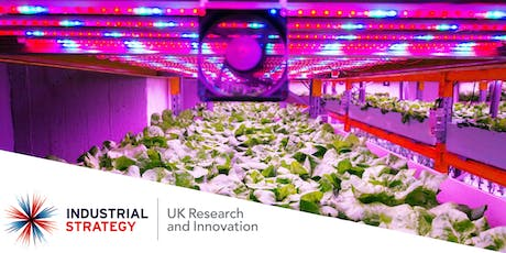 Expression of Interest: Future Food Production Systems Competition Consortium Building Event - Birmingham tickets